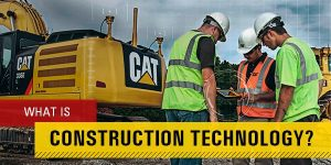 What is Construction Technology?