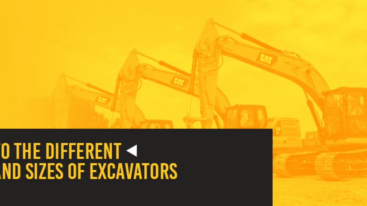 Guide To The Different Types And Sizes Of Excavators Gregory Poole
