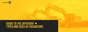 Guide to the Different Types and Sizes of Excavators