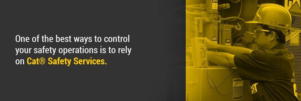 One of the best ways to control your safety operations is to rely on Cat® Safety Services.