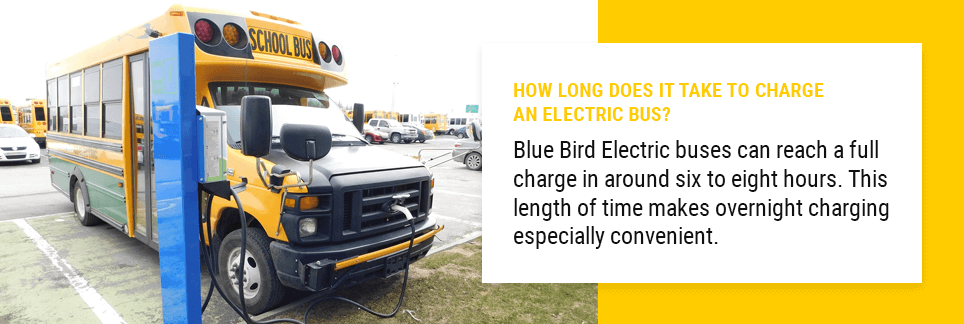 How Long Does It Take to Charge an Electric Bus? Blue Bird Electric buses can reach a full charge in around six to eight hours. This length of time makes overnight charging especially convenient.