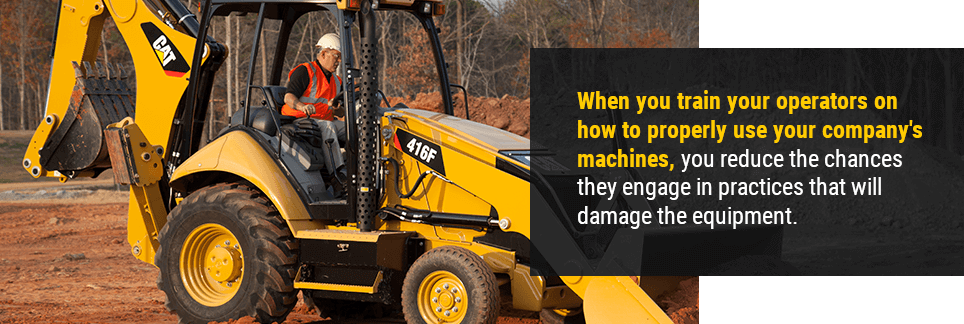 When you train your operators on how to properly use your company's machines, you reduce the chances they engage in practices that will damage the equipment.